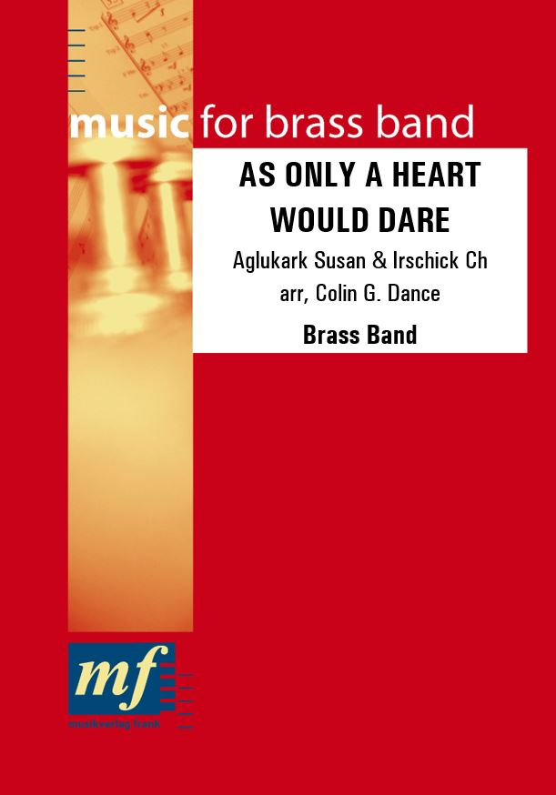 Cover AS ONLY A HEART WOULD DARE